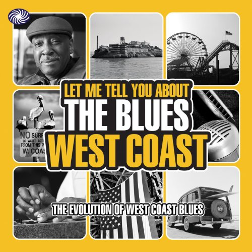 Let Me Tell You About the Blues: West Coast, Pt. 1