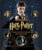 Los tesoros de Harry Potter. La saga actualizada: Fotografías y recuerdos de un mundo mágico...