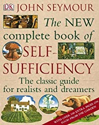 The New Complete Book of Self-Sufficiency by John Seymour (2009-09-01)