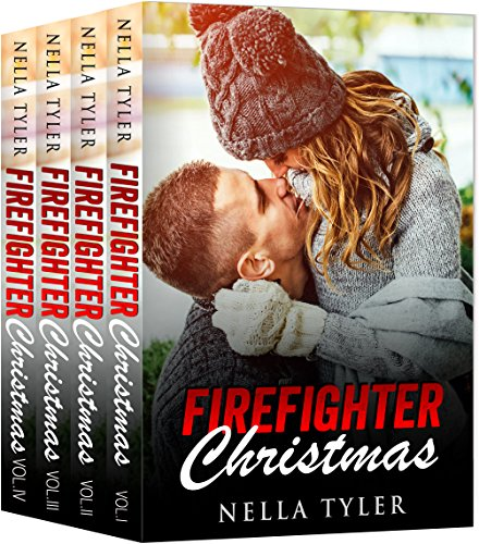 Firefighter Christmas Complete Series Box Set (A Firefighter Holiday Romance Love Story) (English Edition) (New Collection Season Womens)