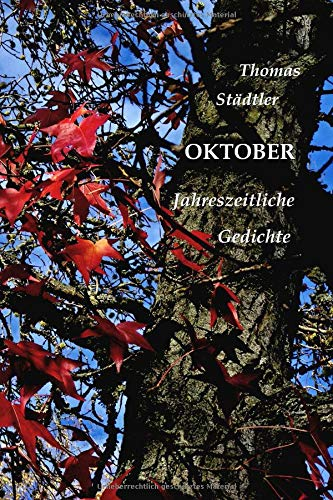 Oktober: Jahreszeitliche Gedichte / Mit einem Vorwort von Sahra Wagenknecht (Die zwölf Monate, Band 7)