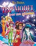 Scarica Libro Top model per un giorno Ediz illustrata (PDF,EPUB,MOBI) Online Italiano Gratis