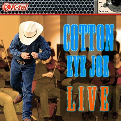 Cotton Eye Joe (Live)