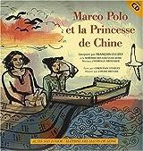 Marco Polo et la Princesse de Chine (1CD audio)