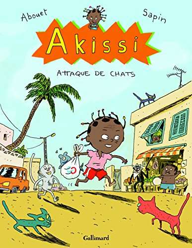 Akissi, 1 : Akissi: Attaque de chats par Marguerite Abouet