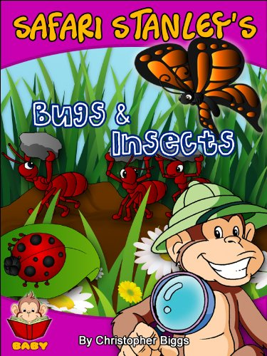 Safari Stanley's Bugs & Insects: Peek-A-Boo Who's Under the Leaf? (Baby Books Discovery & Play Series) (English Edition) -