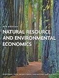 Natural Resource and Environmental Economics - Roger Perman, Yue Ma, James McGilvray, Michael S. Common, David Maddison
