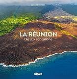 La Réunion - L'île aux sensations