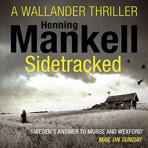 Sidetracked: An Inspector Wallander Mystery