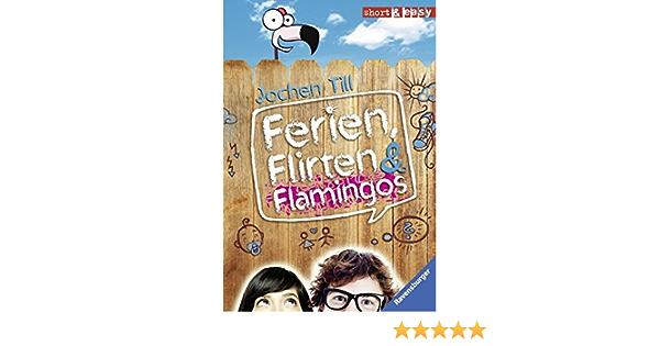 ferien flirten flamingos samenvatting)