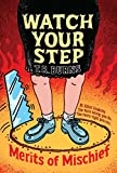 Watch Your Step (Merits of Mischief Book 3) (English Edition)