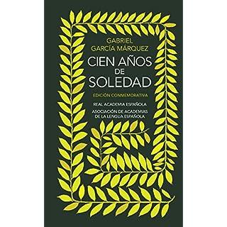 Cien anos de soledad (Edición conmemorativa de la RAE y la ASALE)