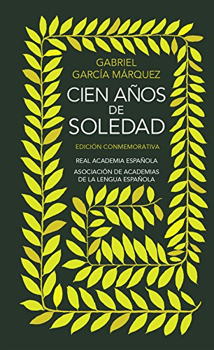 Cien anos de soledad. Edicion conmemorativa (R.A.E.) por Gabriel García Márquez