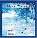 Allgäuer Weihnacht (Echte Volksmusik Instrumental aus dem Allgäu)
