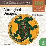 Aboriginal Designs (Design Library) by Polly Pinder (2012-11-01)