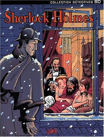 Sherlock Holmes, tome 2 : La Béquille d'aluminium par André-Paul Duchâteau