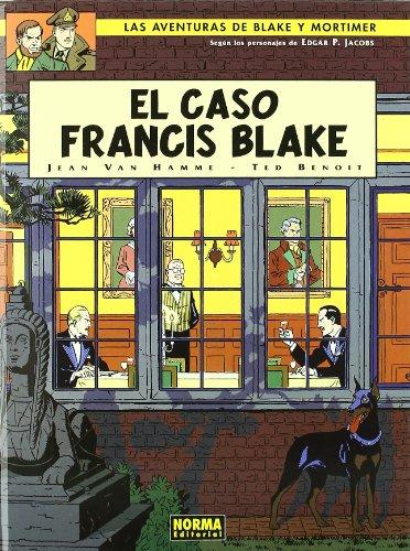 BLAKE Y MORTIMER 13. EL CASO FRANCIS BLAKE (BLAKE & MORTIMER) por Jean Van Hamme