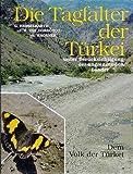 Die Tagfalter der Türkei unter Berücksichtigung der angrenzenden Länder - Gerhard Hesselbarth, Harry van Oorschot, Sigbert Wagener