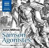 Milton: Samson Agonistes [Iain Glen, Cast] [Naxos Audio Books: NA0164] (Naxos Poetry): Written by Joh Milton, 2014 Edition, (Unabridged) Publisher: NaxosAudioBooks [Audio CD]