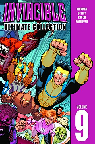 Invincible: The Ultimate Collection Volume 9 (Invincible Ultimate Collection) por Robert Kirkman