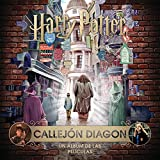 J.K. Rowling's Wizarding World: Callejon Diagon. Un álbum de las películas