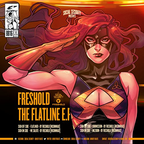 Social Security Presents Freshold - The Flat Line -