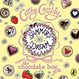 Best Book Of The Summers - Summer's Dream: The Chocolate Box Girls, Book 3 Review