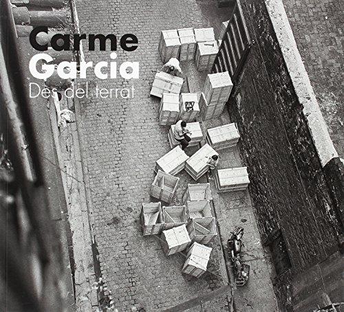 Carme Garcia. Des del terrat (Coedicions) por Carme Garcia Padrosa