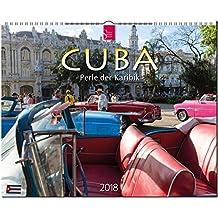 CUBA - Perle der Karibik: Original Stürtz-Kalender 2018 - Großformat-Kalender 60 x 48 cm