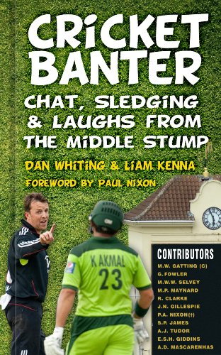 Cricket Banter: Chat, Sledging & Laughs from The Middle Stump (English Edition) por Dan Whiting