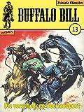 Buffalo Bill 013: Die verschollene Überlandpost