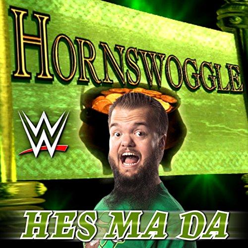 Hes Ma Da (Hornswoggle)