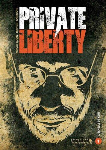Private Liberty T01 L'échelle de Kent