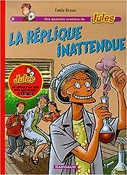 Fan de BD !, Jules, tome 2 : La Réplique inattendue