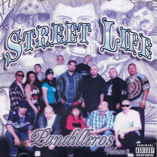 Street Life Vol. 2 - Pandilleros [Explicit]