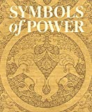 Symbols of Power – Luxury Textiles from Islamic Lands, 7th–21st Century (Cleveland Museum of Art)