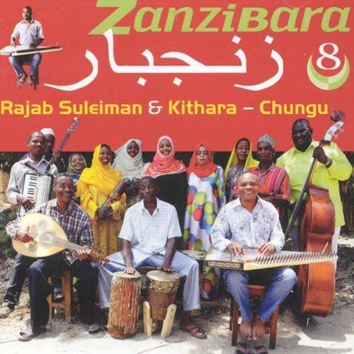 Zanzibara 8: Chungu by Rajab Sulleiman (2013-05-04)