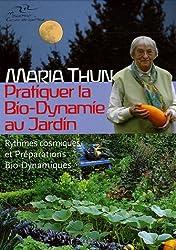 Pratiquer la Bio-Dynamie au jardin : Rythmes cosmiques et Préparations Bio-Dynamiques