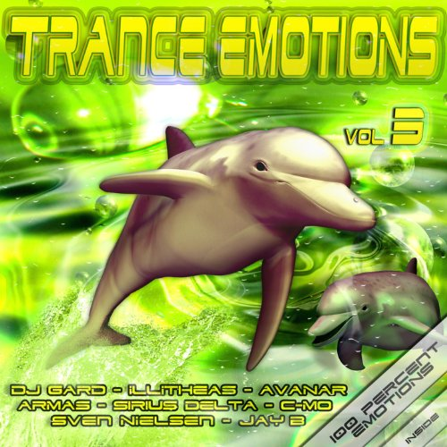 Trance Emotions (Vol.3 (Best Of Melodic Dance & Dream Techno))