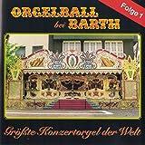Orgelball bei Barth Folge 1 - Größte Konzertorgel der Welt (125er Carl Frei Konzertorgel)