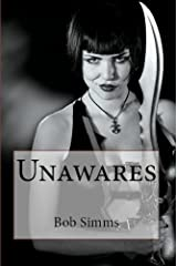 Unawares Kindle Edition