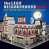 The LEGO® Neighborhood Book: Build your own Town!