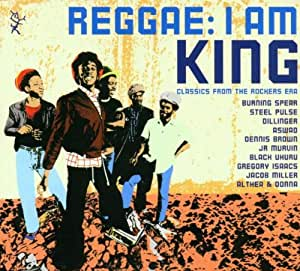 I Am King: CLASSICS FROM THE ROCKERS ERA