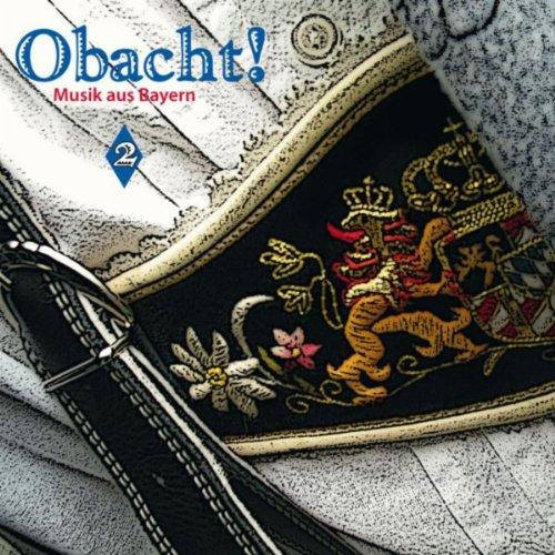 Obacht! Musik Aus Bayern Vol. 2