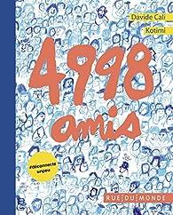 4998 amis par Davide Cali