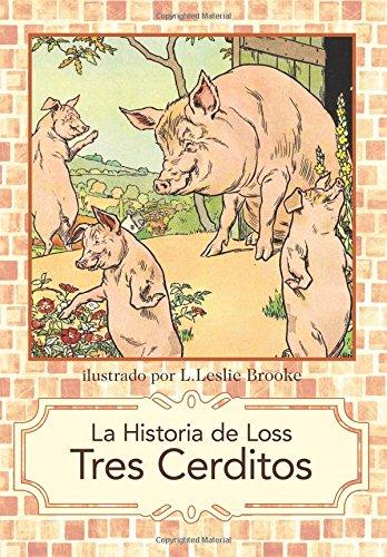 La Historia de Los Tres Cerditos