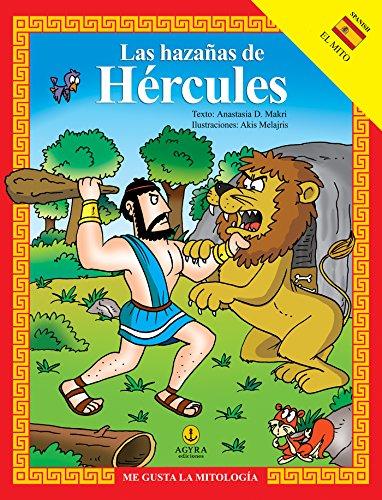 Las hazañas de Hércules (ME GUSTA LA MITOLOGÍA) por Anastasia Makri