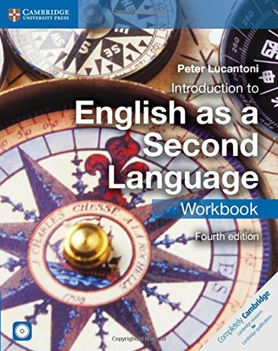 Introduction to English as a Second Language Workbook (Cambridge International Examinations) 4th edition by Lucantoni, Peter (2014) Paperback