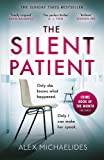 The Silent Patient: The Sunday Times bestselling thriller