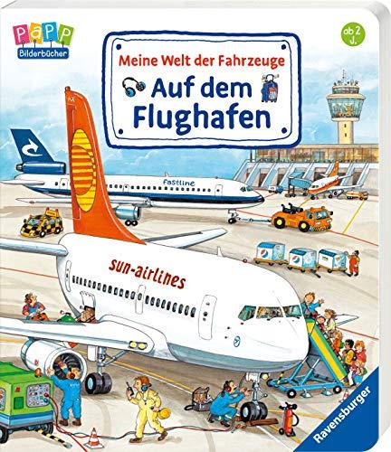 Meine Welt der Fahrzeuge: Auf dem Flughafen (Flugzeug-bilderbuch)
